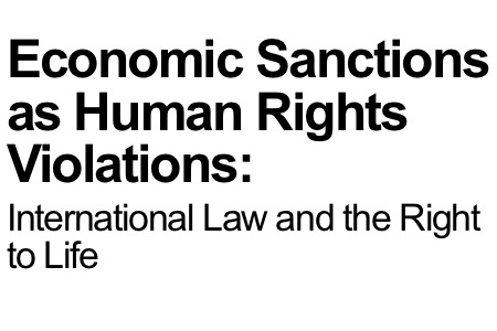 Economic Sanctions as Human Rights Violations: International